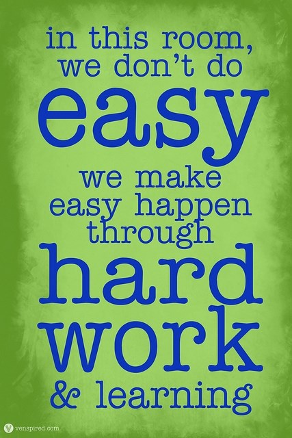 in-this-inspiration-quotes-for-work-room-we-do-not-do-easy-make-happen-through-hard-and-learning.jpg