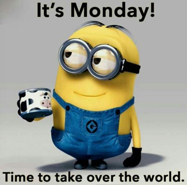 its-monday-time-to-take-over-the-world.jpg