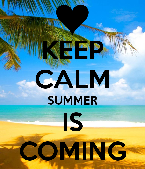 Keep-Calm-Summer-Is-Coming